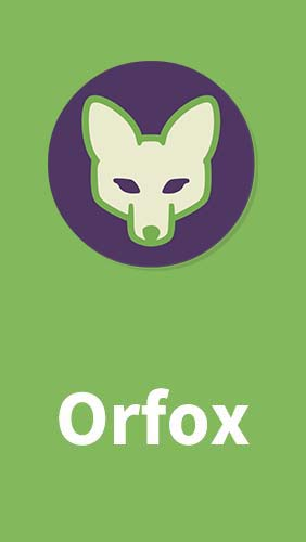 Download Orfox - free Android app for phones and tablets.