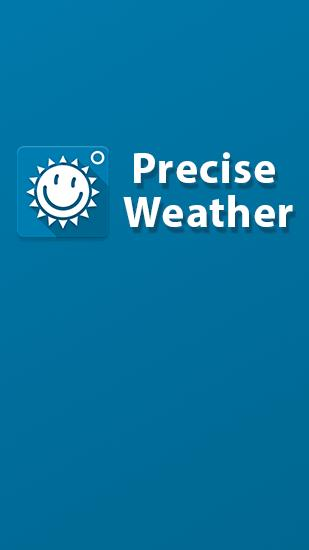 Download Precise Weather - free Weather Android app for phones and tablets.
