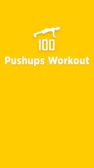Download Pushups Workout - free Android 2.3.3. .a.n.d. .h.i.g.h.e.r app for phones and tablets.