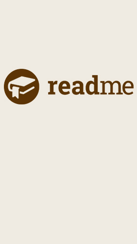 Download Read Me - free Android 4.4. .a.n.d. .h.i.g.h.e.r app for phones and tablets.