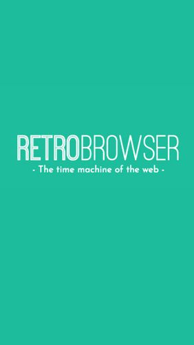 Download RetroBrowser - Time machine - free Browsers Android app for phones and tablets.