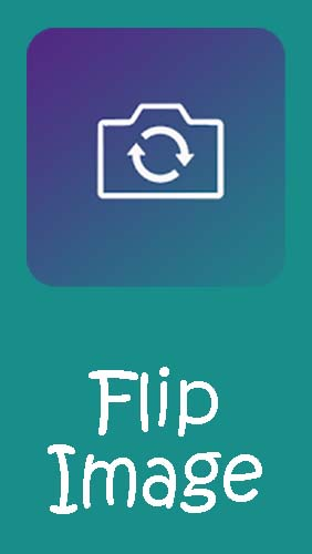 Download Flip image - Mirror image (Rotate images) - free Android app for phones and tablets.