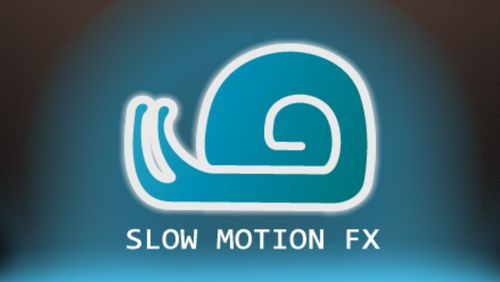 Download Slow motion video FX: Fast & slow mo editor - free Audio & Video Android app for phones and tablets.