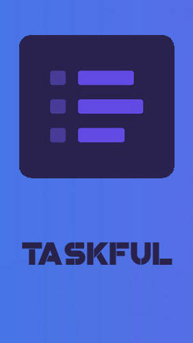 Download Taskful: The smart to-do list - free Business Android app for phones and tablets.