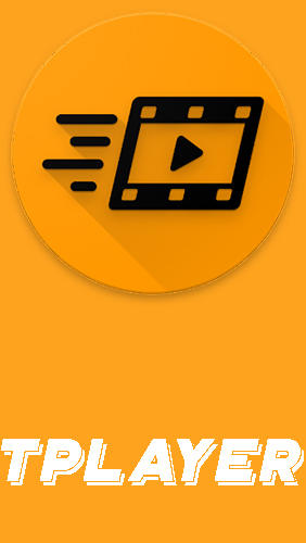 Download TPlayer - All format video player - free Audio & Video Android app for phones and tablets.