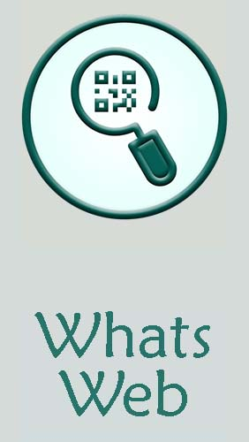 Download Whats web - free Other Android app for phones and tablets.