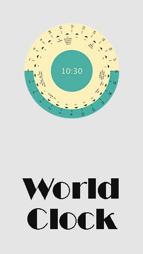 Download World clock - free Organizers Android app for phones and tablets.