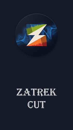 Download Zatrek cut - free Audio & Video Android app for phones and tablets.