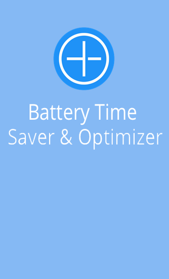 Download Battery Time Saver And Optimizer - free Android 4.0.3 app for phones and tablets.