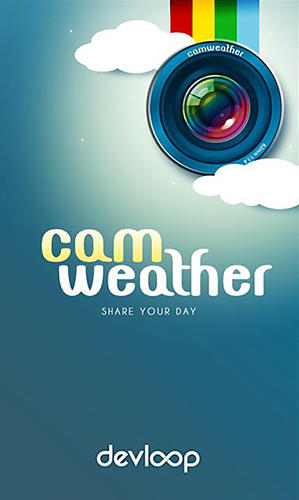 Download CamWeather - free Weather Android app for phones and tablets.