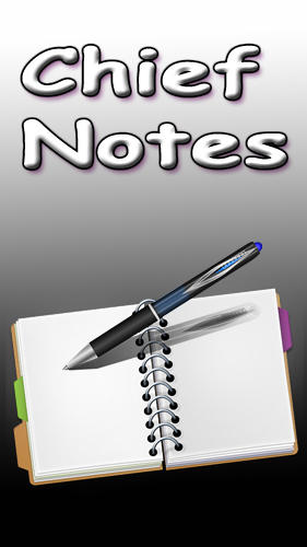 Download Chief notes - free Android 3.0 app for phones and tablets.