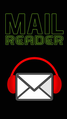 Download Mail reader - free Android 3.0 app for phones and tablets.