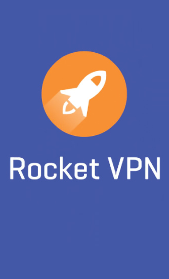 Download Rocket VPN: Internet Freedom - free Android 4.0.3 app for phones and tablets.