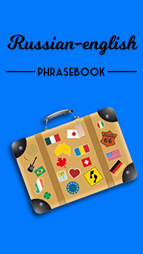 Download Russian-english phrasebook - free Dictionaries Android app for phones and tablets.