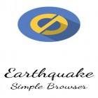 Download Earthquake: Simple browser - best Android app for phones and tablets.