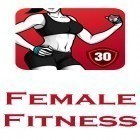Download Female fitness - Women workout - best Android app for phones and tablets.