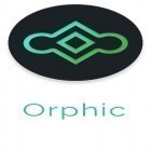 Download Orphic - best Android app for phones and tablets.