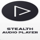 Download Stealth audio player - best Android app for phones and tablets.