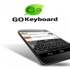 Download app  for free and GO keyboard for Android phones and tablets .