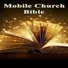 Download app  for free and Mobile Church: Bible for Android phones and tablets .