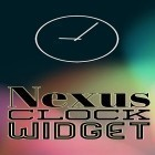 Download app  for free and Nexus clock widget for Android phones and tablets .