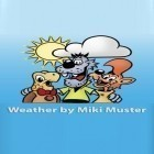 Download Weather by Miki Muster - best Android app for phones and tablets.