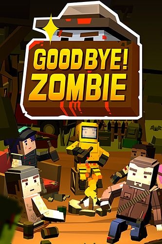 Download Good bye! Zombie iPhone Action game free.