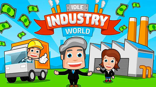 Download Idle industry world iPhone game free.