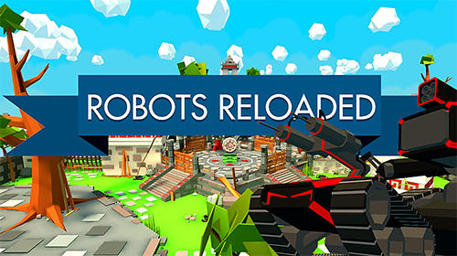 Download Robots reloaded iPhone Action game free.