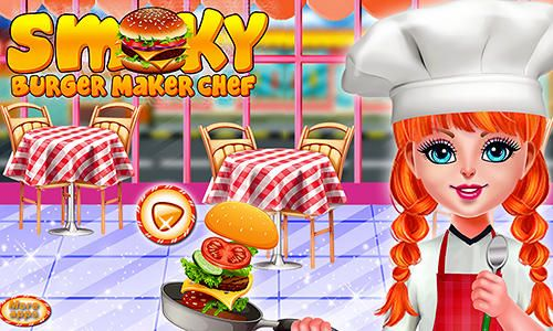 Game Smoky burger maker chef for iPhone free download.