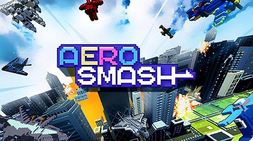 Download Aero smash: Open fire iPhone game free.