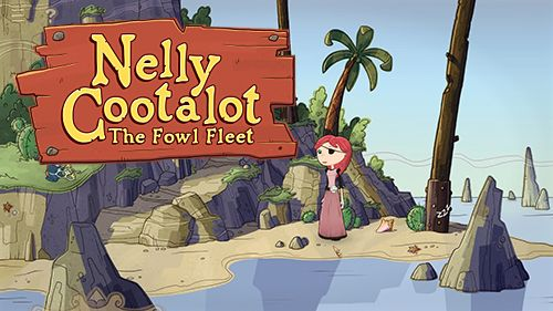 Download Nelly Cootalot: The fowl fleet iOS C. .I.O.S. .7.1 game free.