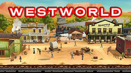 Download Westworld iPhone game free.