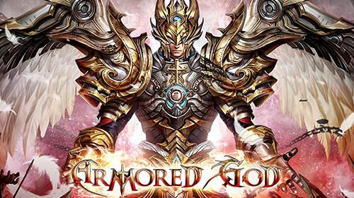 Download Armored god iPhone Online game free.