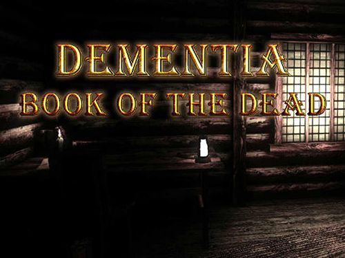 Download Dementia: Book of the dead iOS 7.1 game free.