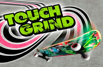Game Touch grind for iPhone free download.