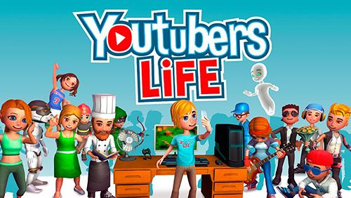 Download Youtubers life iOS 9.0 game free.