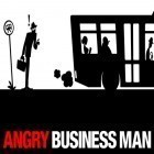 Download game Angry business man for free and Ronaldo: Tropical island for iPhone and iPad.