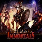 Download game Blood and glory: Immortals for free and Fury survivor: Pixel Z for iPhone and iPad.