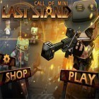 Download game Call of Mini: Last Stand for free and Zombies Ate My Friends for iPhone and iPad.