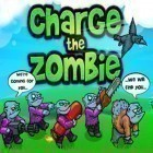 Download game Charge The Zombie for free and Pixel heroes: Byte and magic for iPhone and iPad.