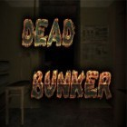 Download game Dead Bunker for free and Invader Hunter for iPhone and iPad.