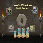 Download game Dumb chicken: Buddy rescue for free and Nut Heads - Dragon Slayer for iPhone and iPad.