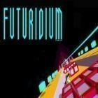 Download game Futuridium EP for free and Portal rush for iPhone and iPad.