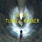 Download game Go go tunnel runner for free and Zen Lounge: Meditation Sounds  for iPhone and iPad.