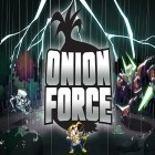 Download game Onion force for free and Peak climb for iPhone and iPad.