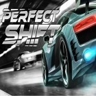 Download game Perfect shift for free and Swoosh! for iPhone and iPad.