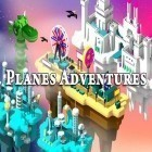 Download game Planes adventures for free and Swoosh! for iPhone and iPad.