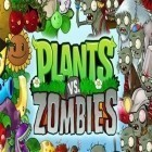 Download Plants vs. Zombies top iPhone game free.