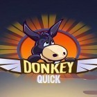 Download game Quick donkey for free and Space pioneer for iPhone and iPad.